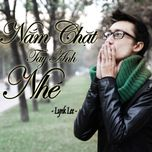 nam chat tay anh nhe (single 2013) - lynk lee