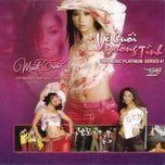 ve cuoi duong tinh (minh tuyet - tinh music platinum vol. 41) - minh tuyet
