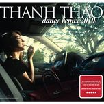 dance remix 2010 - thanh thao