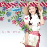 chuyen tinh nha tho (single) - van mai huong