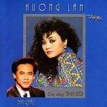 cay dang tinh doi - huong lan, thai chau