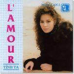 l'amour (tinh ta) - ngoc lan