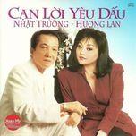 can loi yeu dau - nhat truong, huong lan