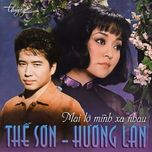 mai lo minh xa nhau - the son, huong lan
