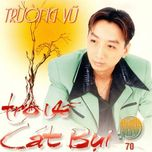 tro ve cat bui - truong vu