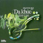 da khuc (nhung tinh khuc bat tu vol 12) - violin nguyen ta thien