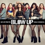 blow up - bay len tinh yeu (single 2012) - ho ngoc ha