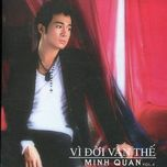 vi doi van the (vol 4) - minh quan