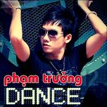 pham truong dance (2012) - pham truong