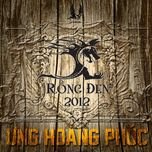 rong den (2012) - ung hoang phuc