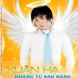 hoang tu sao bang (vol 1) - xuan ha