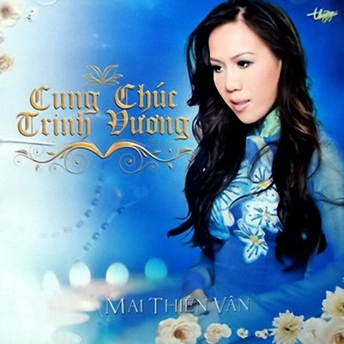 Album Cung Chúc Trinh Vương (Bài Ca Về Chúa) - Mai Thiên Vân
