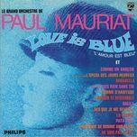 love is blue  [france] (1968) - paul mauriat