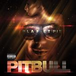 planet pit (deluxe edition 2011) - pitbull