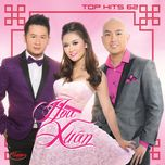 hoa xuan (top hits 62 - thuy nga cd 535) - v.a