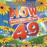 now that's what i call music, vol. 49 - v.a
