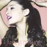 yours truly (japan version) - ariana grande