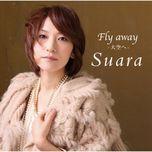 fly away - oozora e (single) - suara