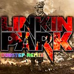 dubstep - linkin park