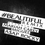 #beautiful (remix) (explicit version) [single] - mariah carey