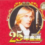 25 years of golden hits complete - richard clayderman