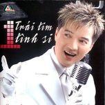 trai tim tinh si (vol. 3) - dam vinh hung