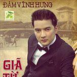 gia tu (vol. 12) - dam vinh hung