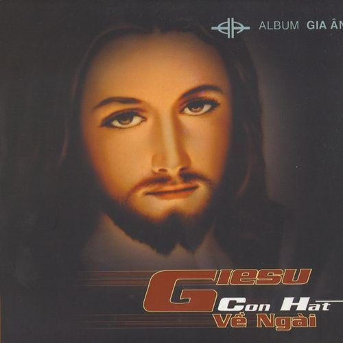 Giêsu Con Hát Về Ngài (Vol.1 - 2007) - Gia Ân (Hát Thánh Ca)