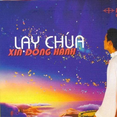 Lạy Chúa Xin Đồng Hành (Vol.4 - 2008)
