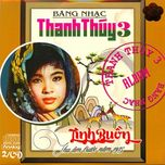 bang nhac thanh thuy 3 (truoc 1975) - thanh thuy