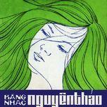 bang nhac nguyen thao 2 (truoc 1975) - thanh tuyen