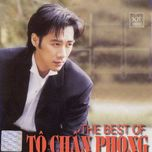 the best of to chan phong - to chan phong