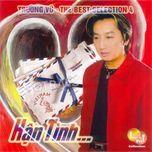 han tinh (the best selection 4) - truong vu