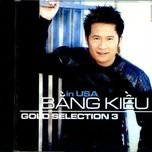 gold sellection 3 (in u.s.a) - bang kieu