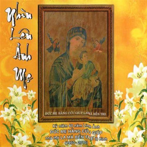 Nhìn Lên Ảnh Mẹ (Linh Mục Thành Tâm) - Nhiều Ca Sĩ