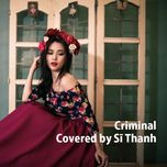 criminal (single) - si thanh