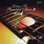 listen to beautiful music iii - ming zi