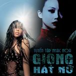 giong hat nu nhac hoa noi tieng - v.a