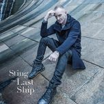 the last ship (deluxe edition) - sting