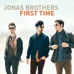 first time (single) - jonas brothers