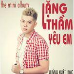 lang tham yeu em (mini album)  - huynh nhat long