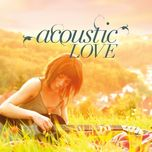 Tuyển Tập Ca Khúc Nhạc Acoustic V-pop Hay Nhất
