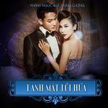 danh mat loi hua (single) - khanh ngoc, le trung cuong
