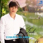 tinh doi (vol.1) - truong nin