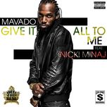 give it all to me (single) - mavado