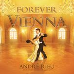 forever vienna - andre rieu
