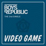video game (single) - boys republic