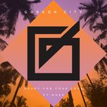 ready for your love (single) - gorgon city