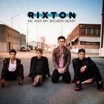 me and my broken heart (single) - rixton