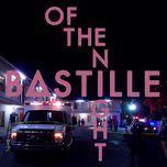 of the night (single) - bastille